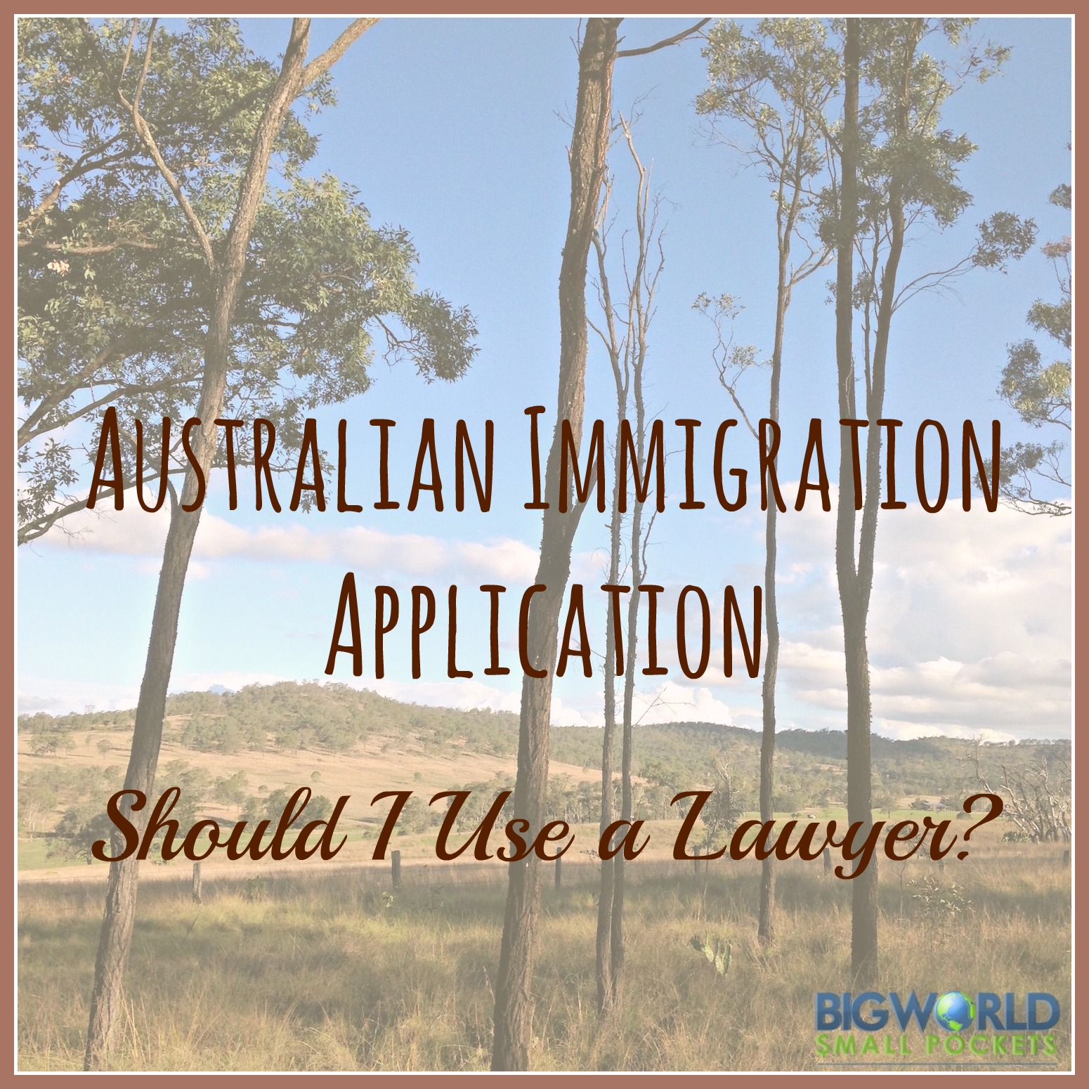 Australian Immigration Application Should I Use a Lawyer Big