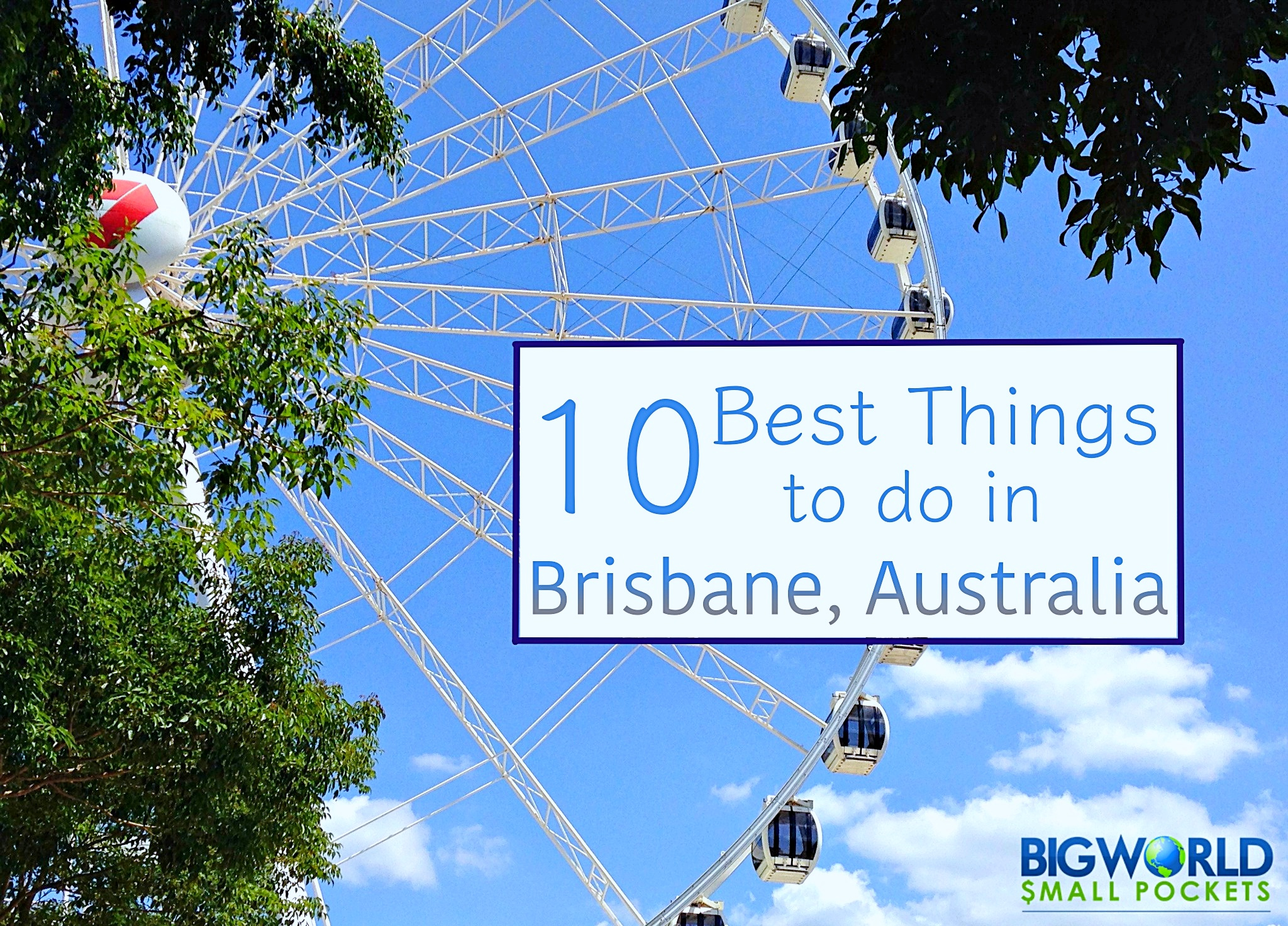 10 best things to do in brisbane