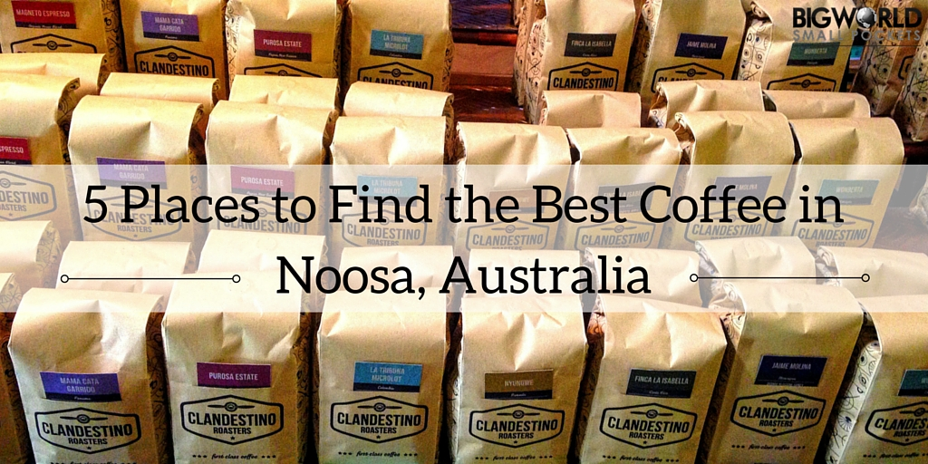 5 Places to Find the Best Coffee in Noosa