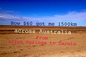 Wow! Alice Springs to Darwin: 1500km for $60
