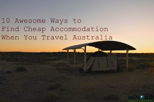 10 Awesome Ways to Find Cheap Accommodation when You Travel Australia
