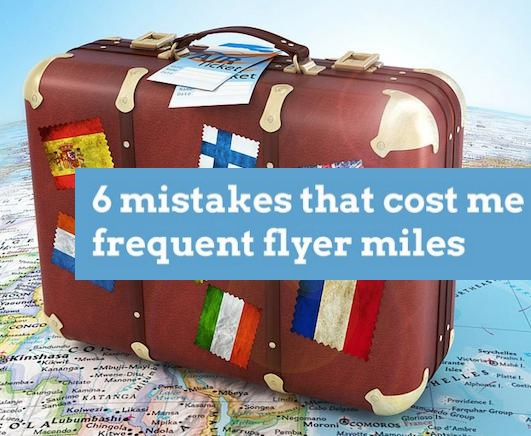 Frequent Flyer Mistakes