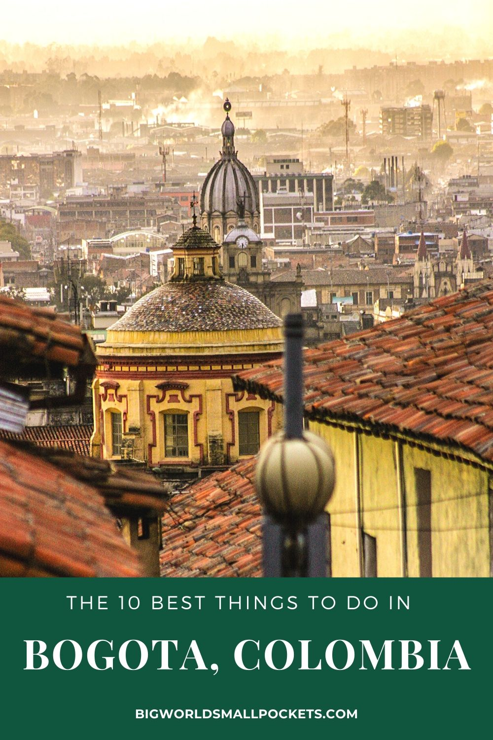 10 Best Things to do in Bogota, Colombia
