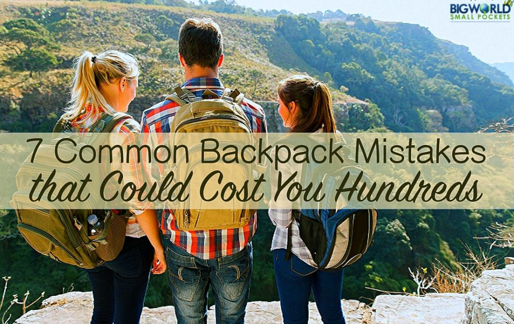 7 Common Backpacker Mistakes