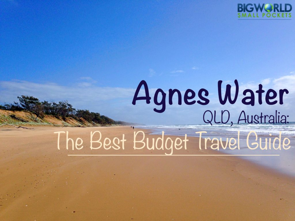 Agnes Waters: The Best Budget Travel Guide