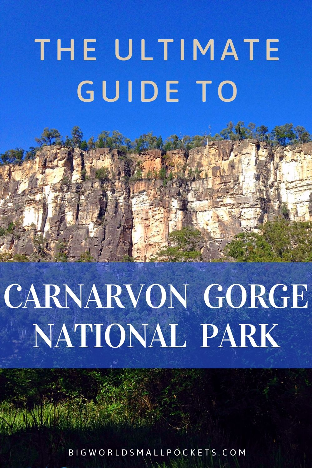 The Complete Guide to Visiting Carnarvon Gorge National Park