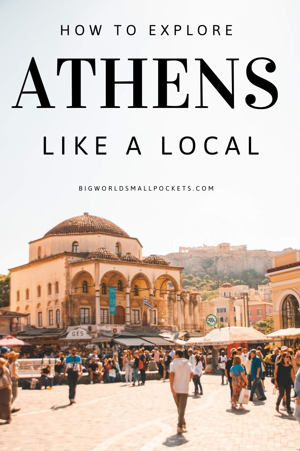 How to Explore Athens Like a Local