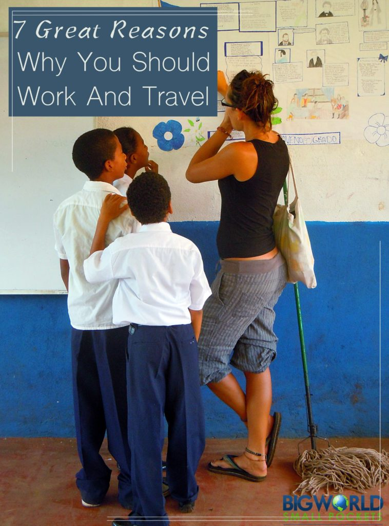 Why You Should Work and Travel