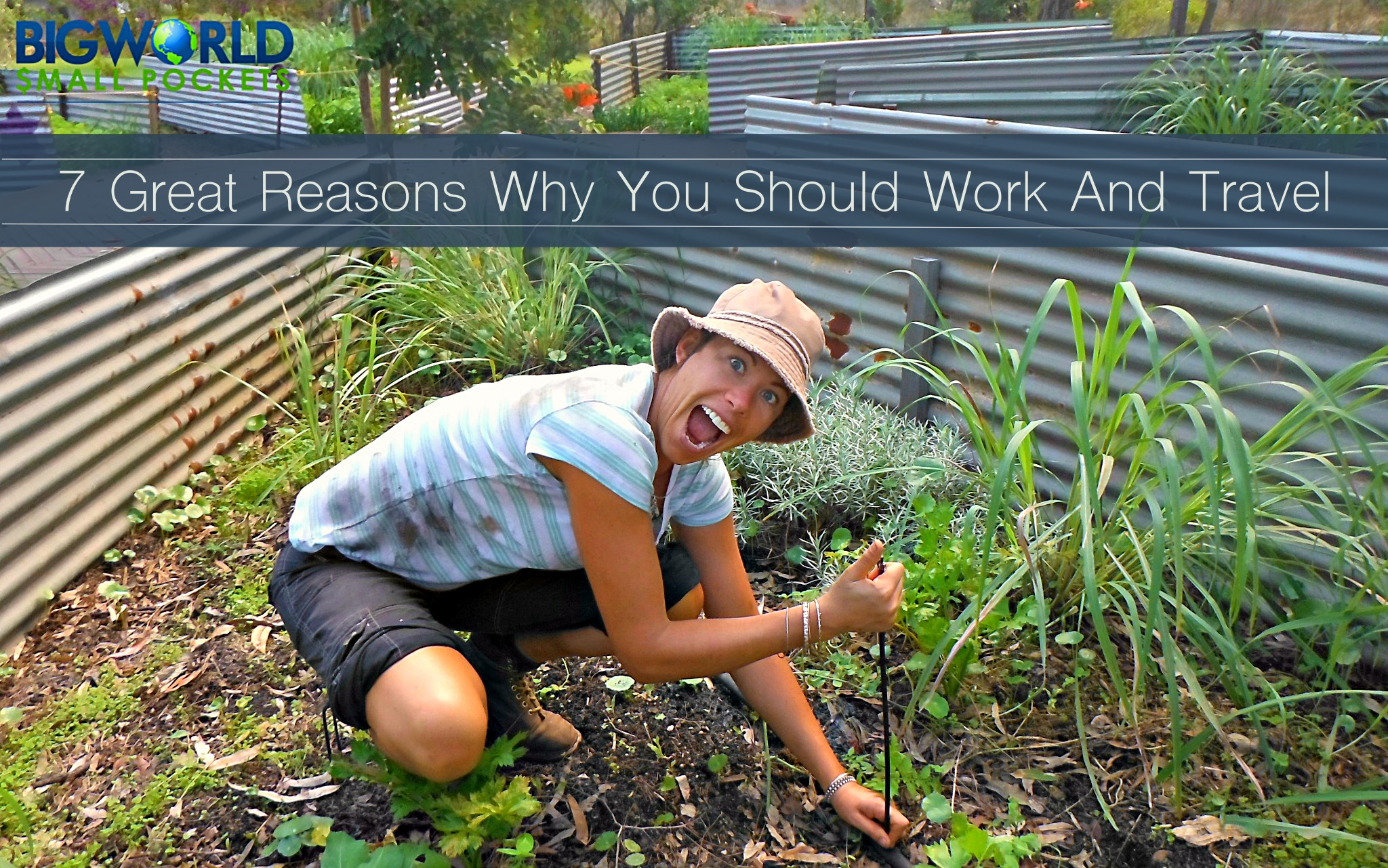 7 Great Reasons Why You Should Work And Travel Big World Small Pockets