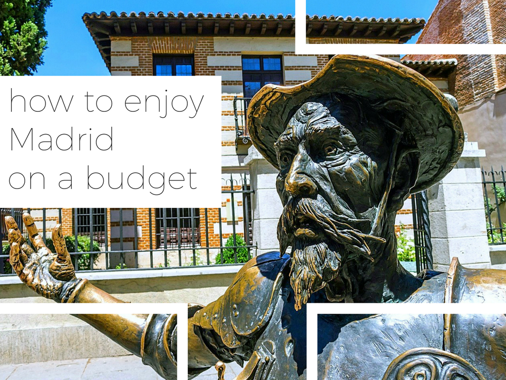 How to Enjoy Madrid on a Budget