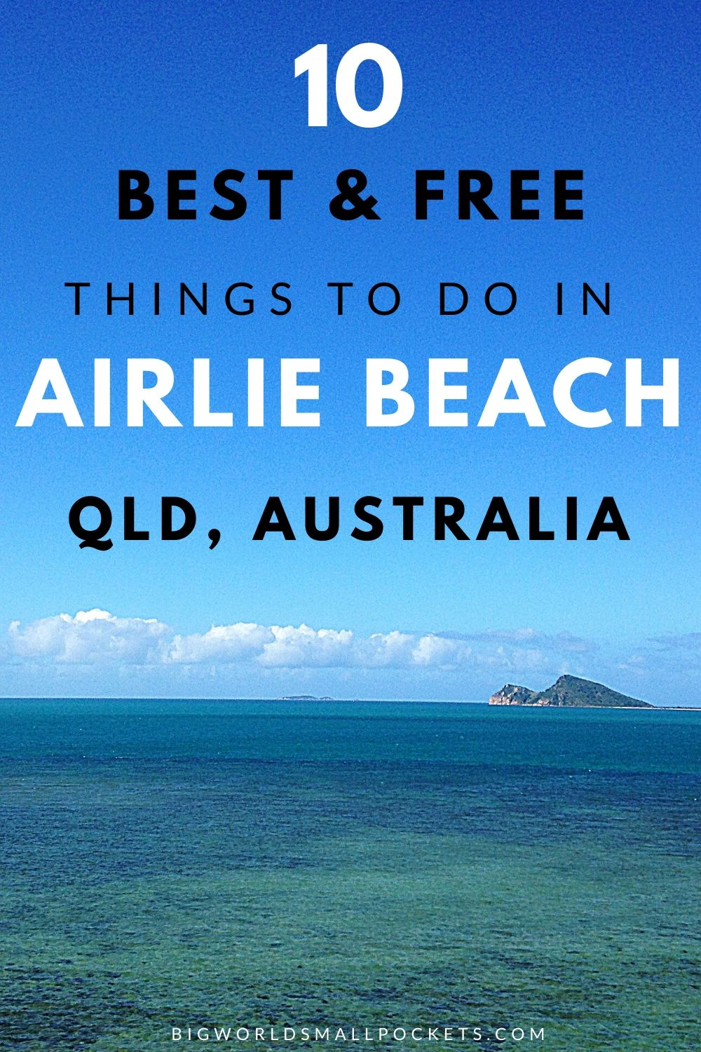 Top 10 Things to Do in Airlie Beach - Gateway to the Whitsundays in Queensland, Australia