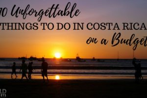 10 Unforgettable Things to do in Costa Rica on a Budget
