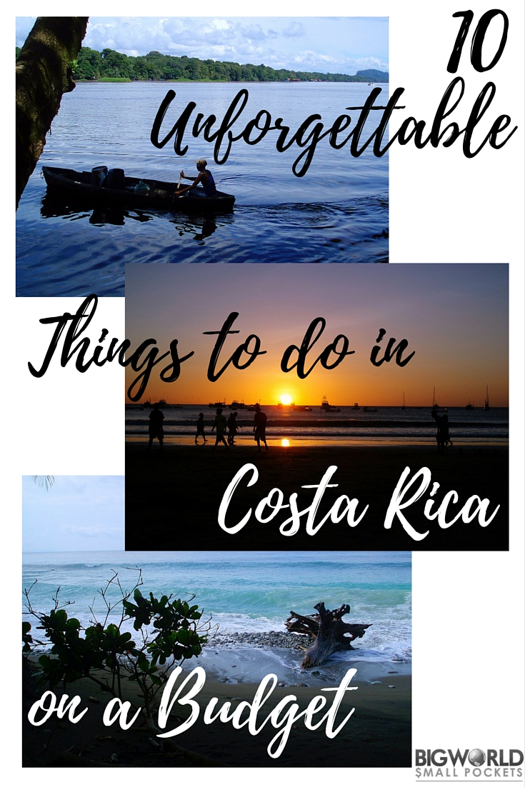 10 Unforgettable Things to do in Costa Rica if You're Travelling on a Budget {Big World Small Pockets}