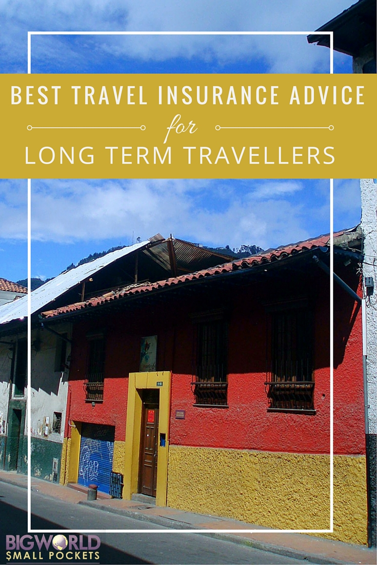 Best Travel Insurance Advice for Long Term Travellers {Big World Small Pockets}