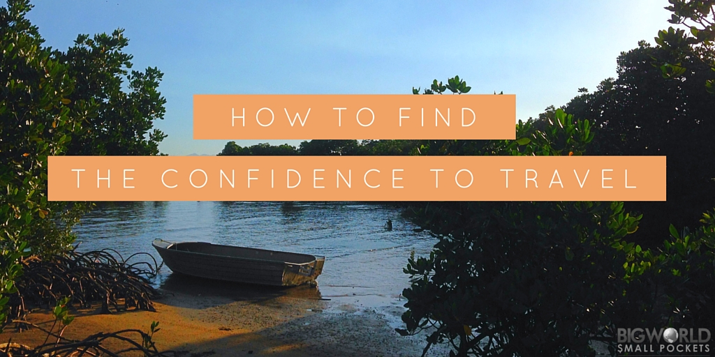 How to Find the Confidence to Travel feature