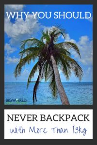 Never Backpack With More than 13kg {Big World Small Pockets}