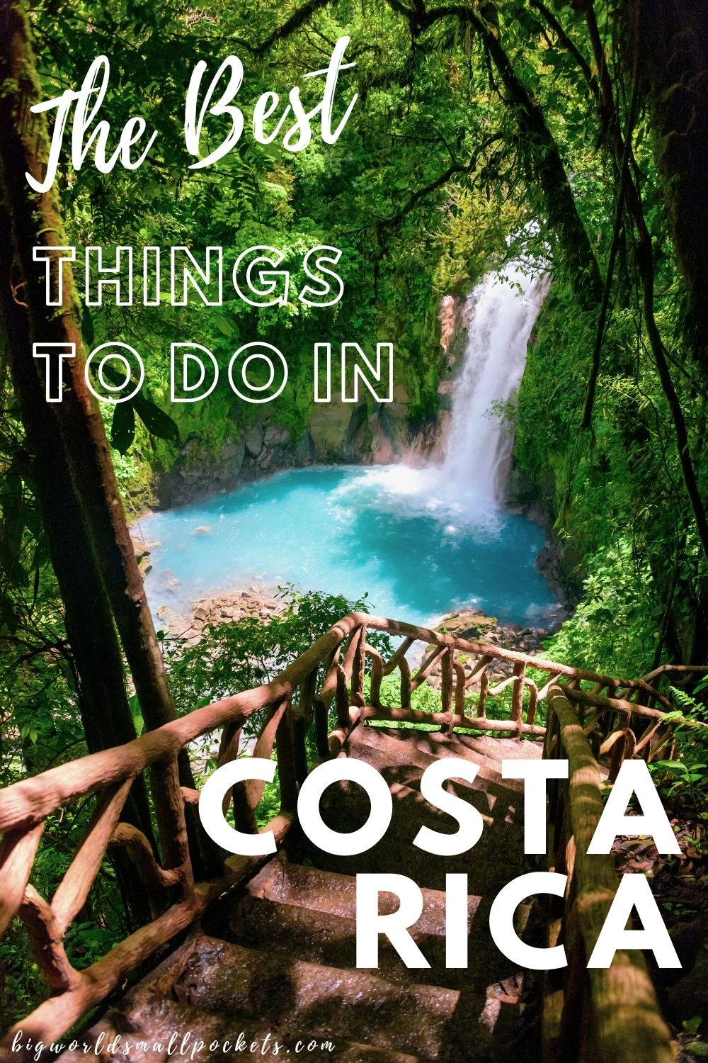 The Best Things To Do in Costa Rica