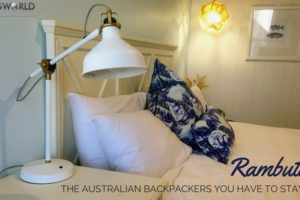 Rambutan: The Australian Backpackers You Have to Stay At