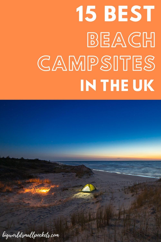 The 15 Best Beach Campsites in the UK