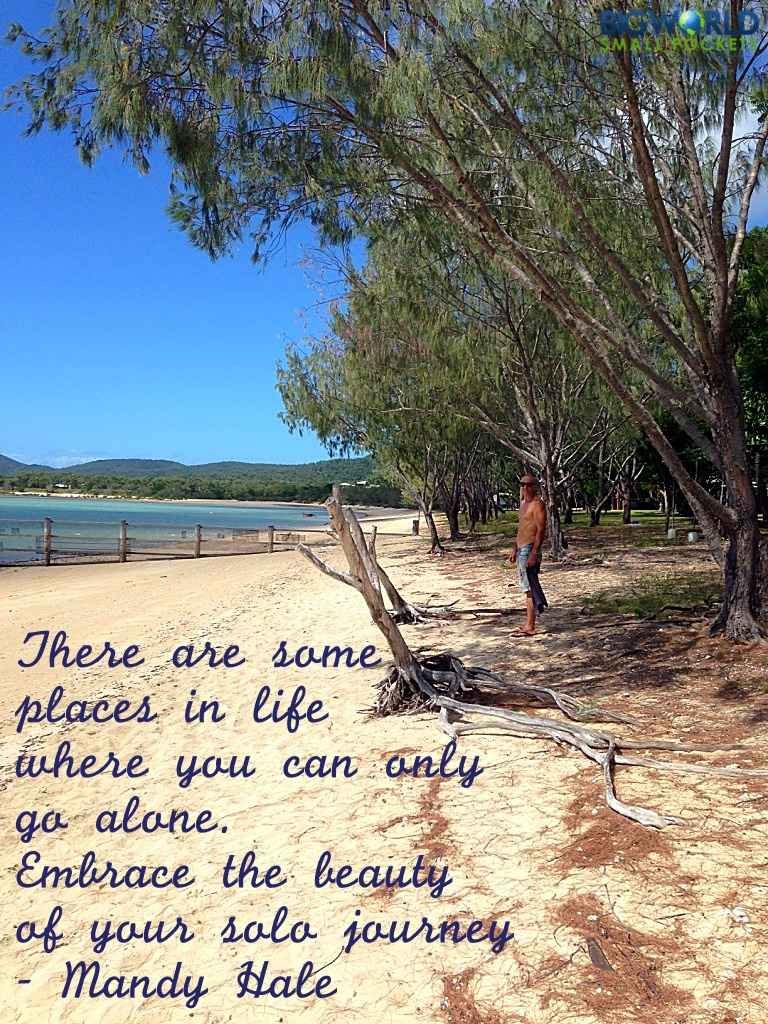 There are some places in life where you can only go alone. Embrace the beauty of your solo journey