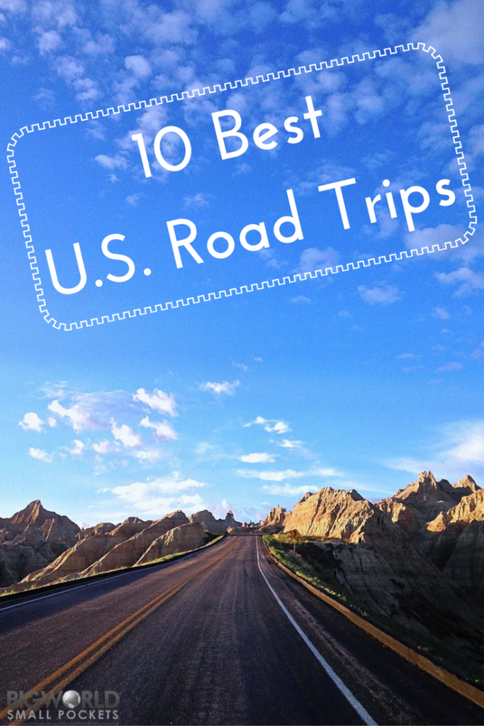 The 10 Best Road Trips to Take in the USA {Big World Small Pockets}