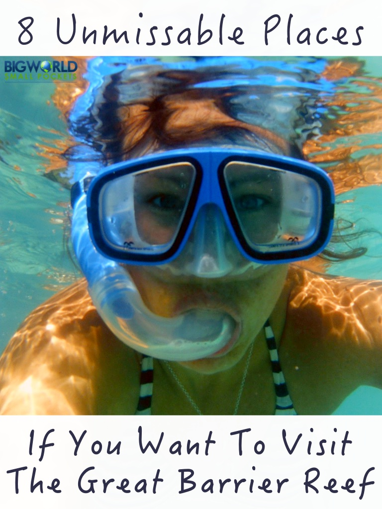 8 Great Places to See the Great Barrier Reef, Australia {Big World Small Pockets}