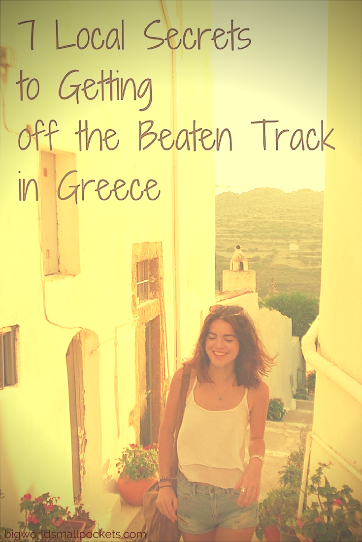 Getting off the Beaten Track in Greece // 7 Local Secrets {Big World Small Pockets}
