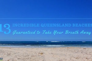 13 Incredible Queensland Beaches Guaranteed to Take Your Breath Away
