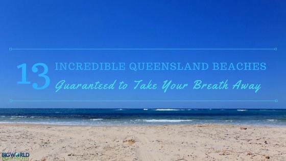 Incredible Queensland Beaches