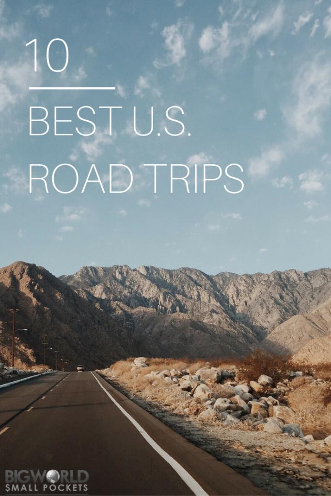 As 10 Melhores Viagens Rodoviárias dos EUA {Big World Small Pockets}
