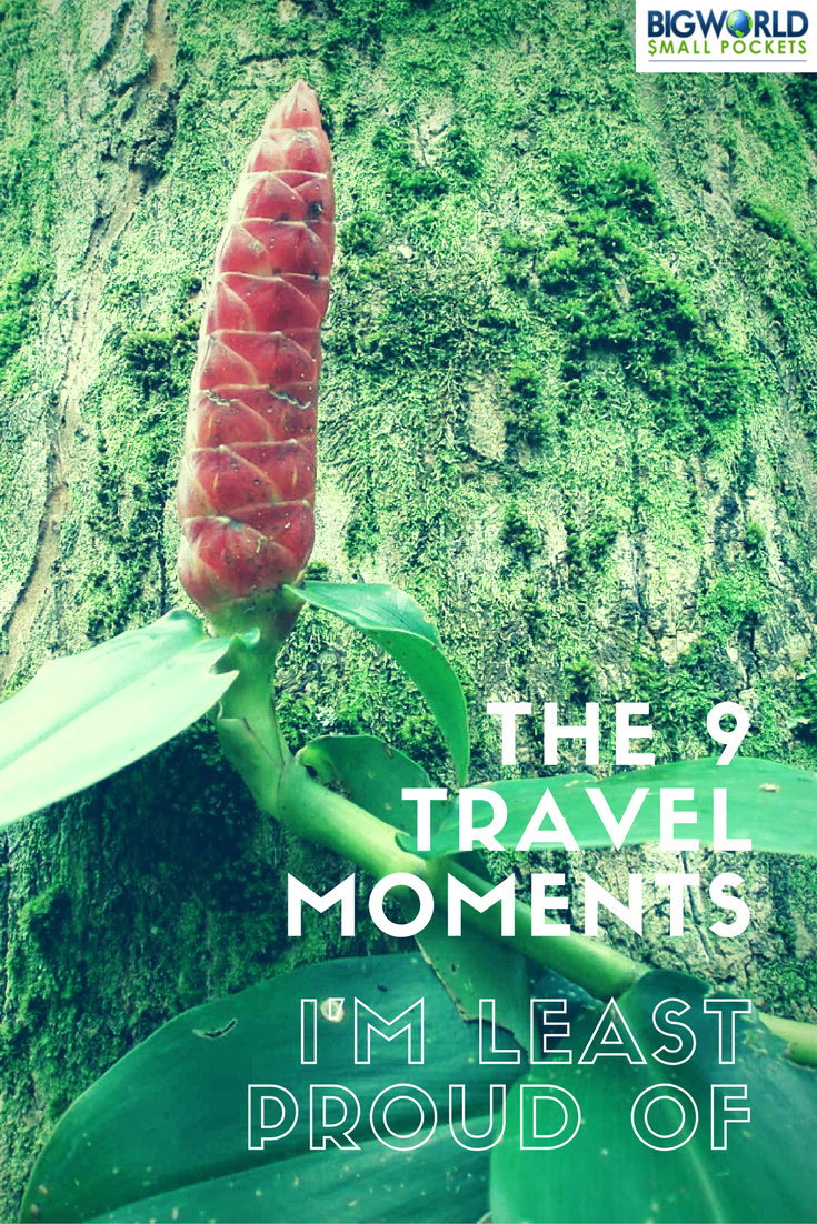 My Most Embarassing Travel Moments {Big World Small Pockets}