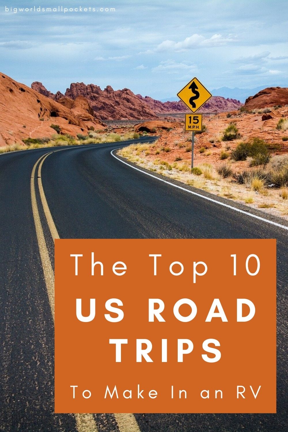 The 10 Most Epic US Road Trip to Make in an RV