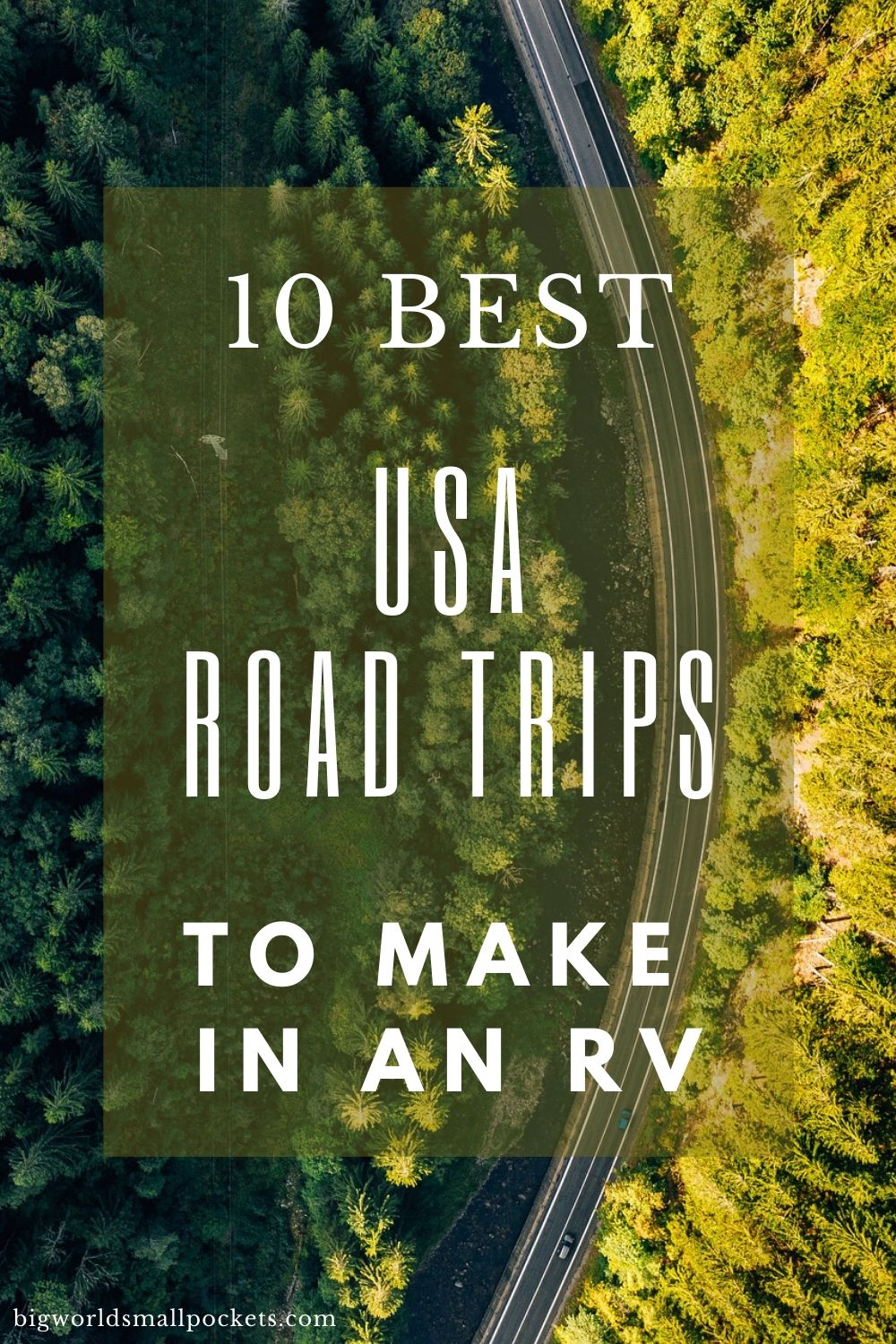 Top 10 US Road Trips to Make in an RV