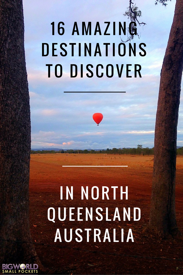 16 Amazing Destinations to Discover in North Queensland, Australia {Big World Small Pockets}
