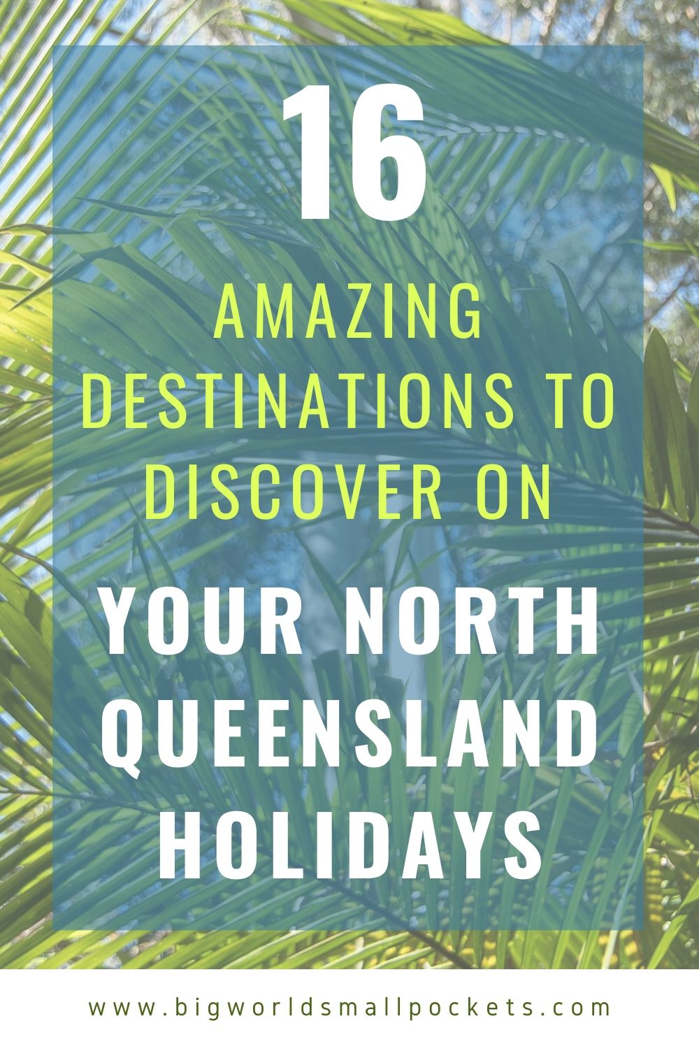 16 Epic Destinations to Discover on Your North Queensland Holidays