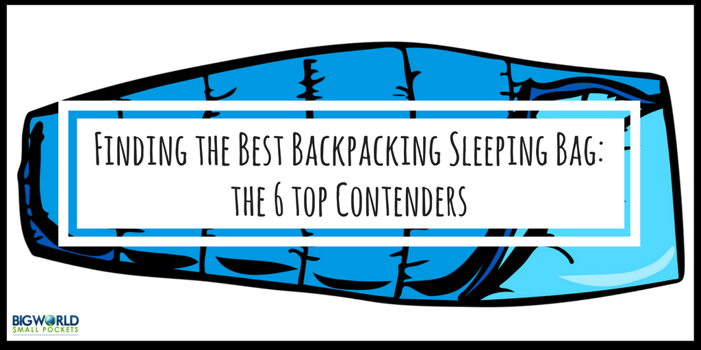 Finding the Best Backpacking Sleeping Bag