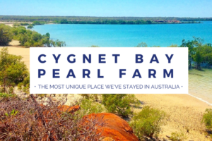 Cygnet Bay Pearl Farm: The Most Unique Place We've Stayed in Australia