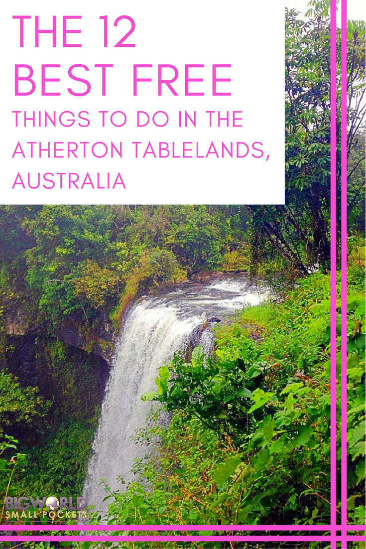 12 Best FREE Things to Do in the Atherton Tablelands
