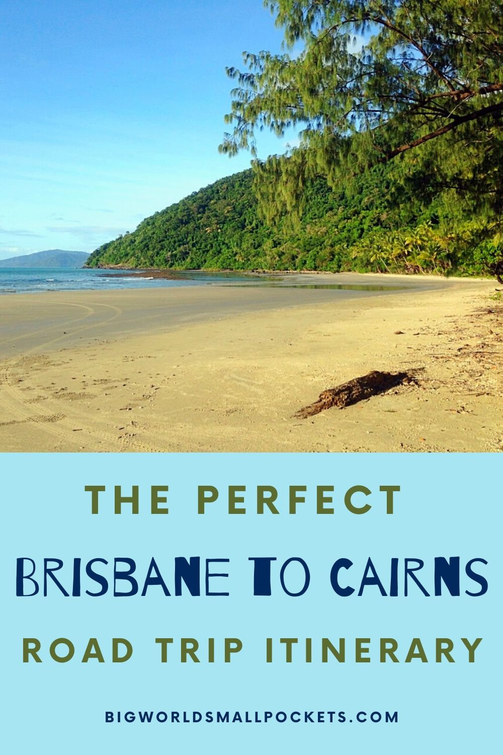 Perfect Brisbane to Cairns Road Trip Itinerary