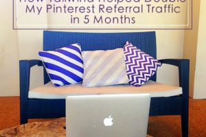 How Tailwind Helped Double my Pinterest Referral Traffic in 5 Months