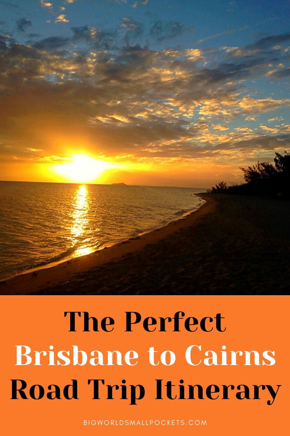 The Perfect Brisbane to Cairns Road Trip Itinerary