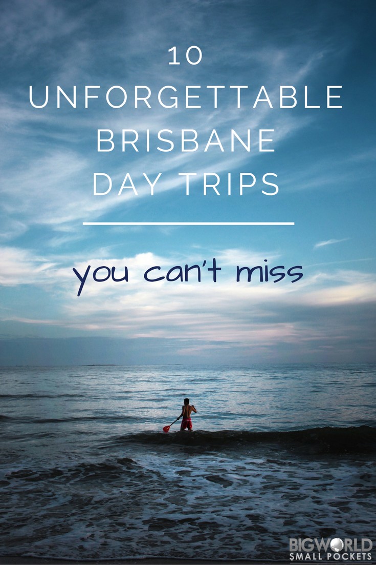 10 Unforgettable Brisbane Day Trips You Can't Miss {Big World Small Pockets}