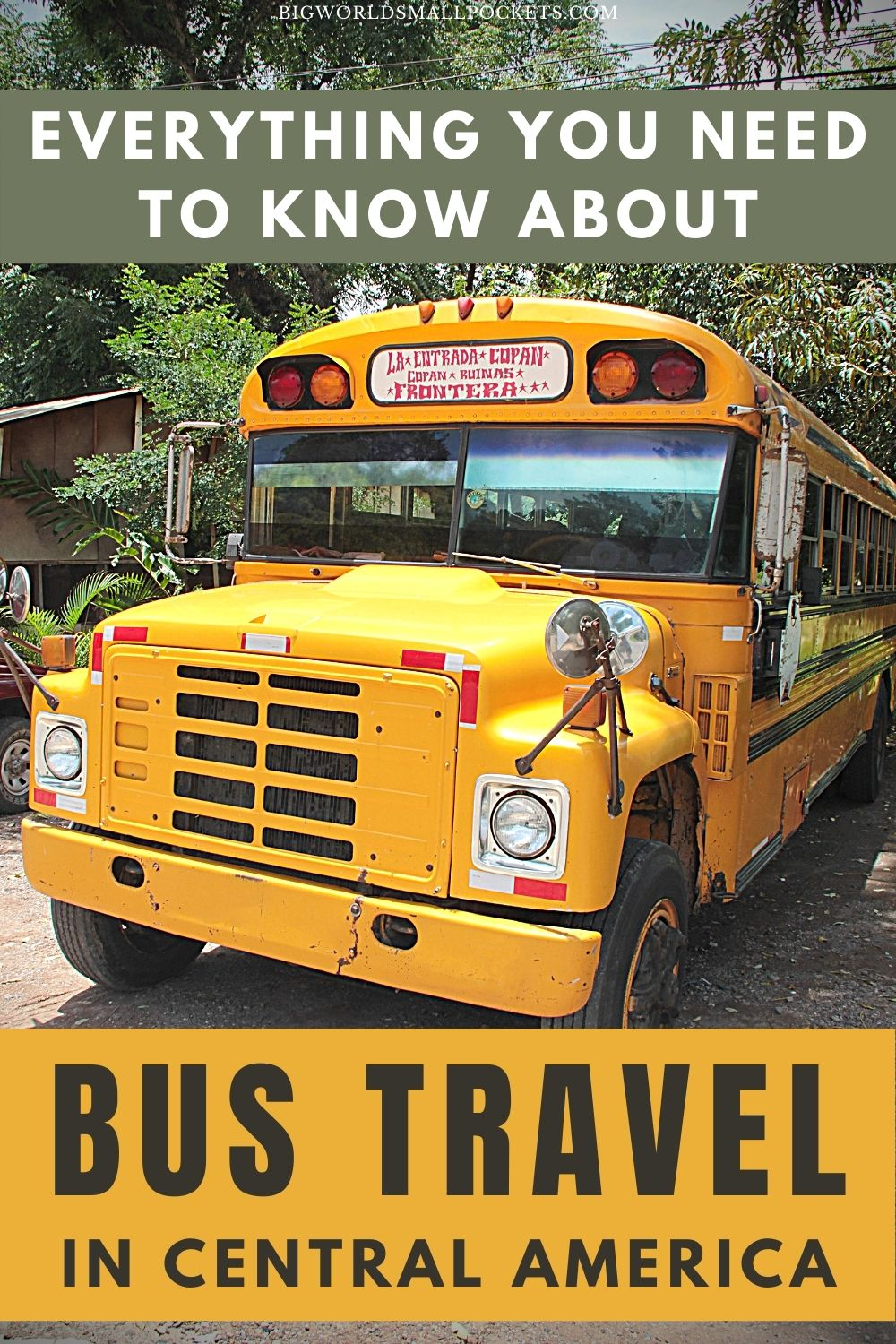 All You Need To Know About Bus Travel In Central America