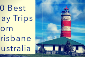 10 Unforgettable Brisbane Day Trips You Can't Miss