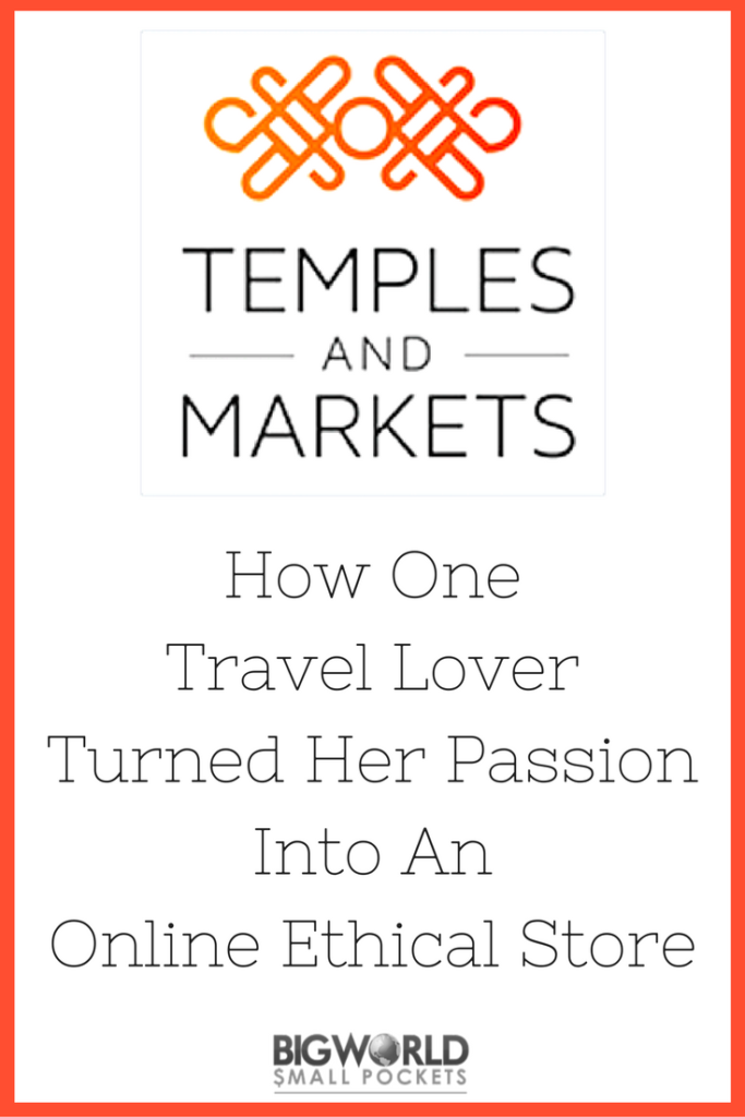How One Travel Lover Turned Her Passion Into An Online Ethical Store {Big World Small Pockets}