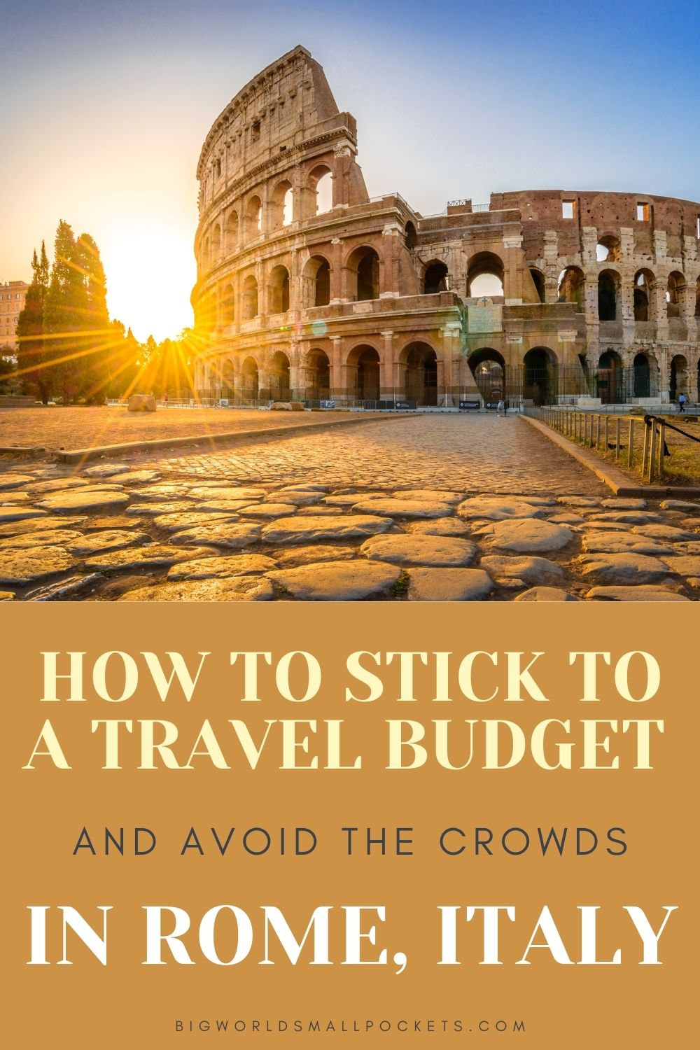 How to Stick to a Travel Budget in Rome