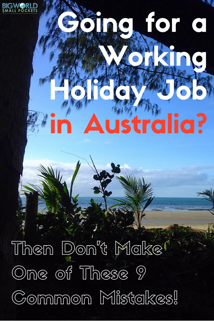 Looking for a Working Holiday Job in Australia? Don't Make One of These 9 Common Mistakes! {Big World Small Pockets}