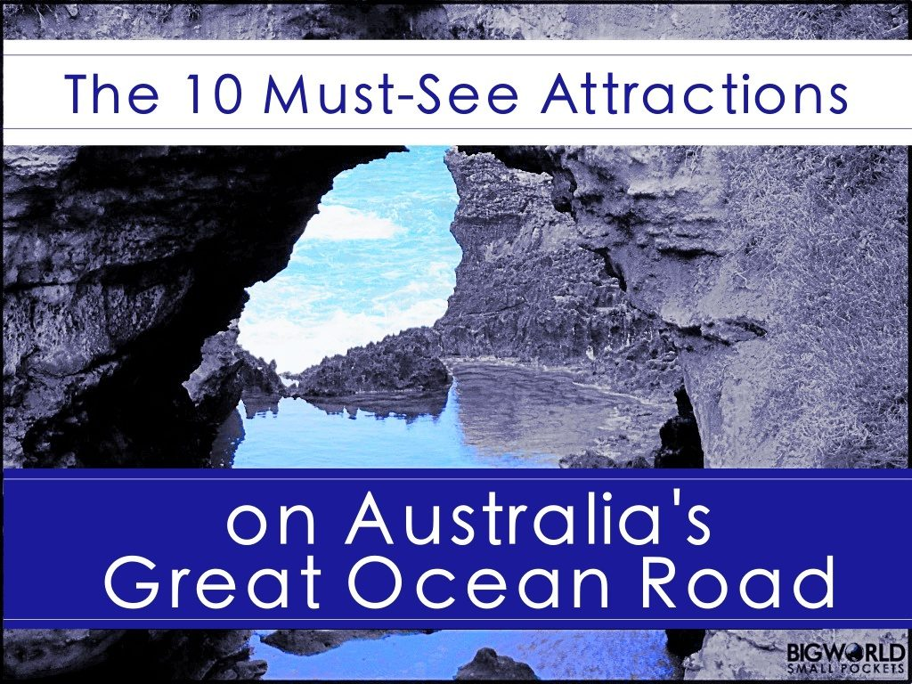 10 Must-See Great Ocean Road Attractions
