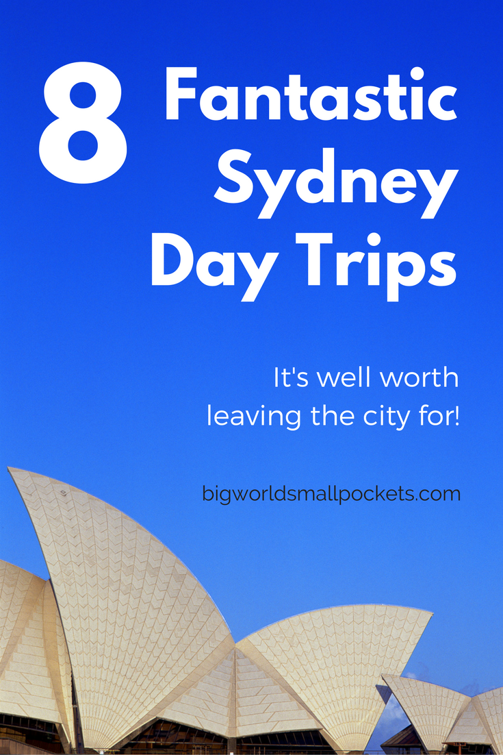 8 Fantastic Sydney Day Trips You Must Take {Big World Small Pockets}