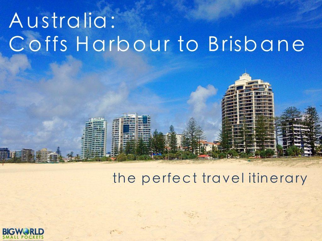 Coffs Harbour to Brisbane